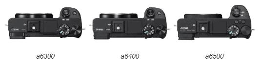 Sony A6300, Sony A6400 e Sony A6500 viste da sopra